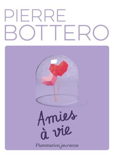 Pierre Bottero - Amies à vie.