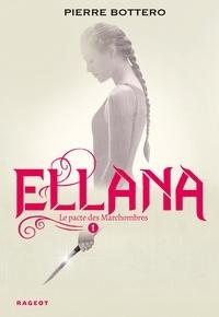 Livre audio téléchargement gratuit iTunes Ellana  - Le pacte des Marchombres 9782700239935 (Litterature Francaise) iBook par Pierre Bottero