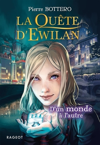La quête d'Ewilan  D'un monde à l'autre