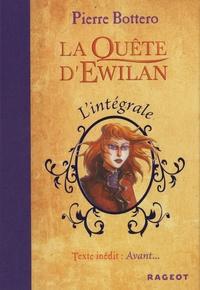 Pierre Bottero - La quête d'Ewilan  : L'intégrale.