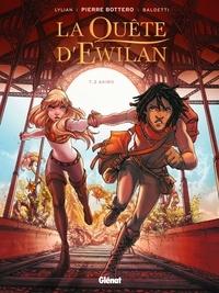 Pierre Bottero et  Lylian - La quête d'Ewilan Tome 2 : Akiro.