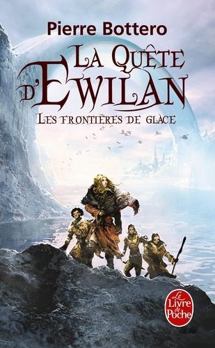 La quête d'Ewilan Tome 2 Les frontières de glace