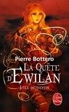 Pierre Bottero - La quête d'Ewilan Tome 3 : L'Ile du destin.