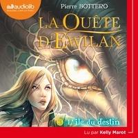 Pierre Bottero - La quête d'Ewilan Tome 3 : L'île du destin.