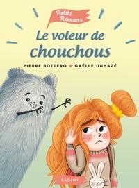 Pierre Bottero - Le voleur de chouchous.