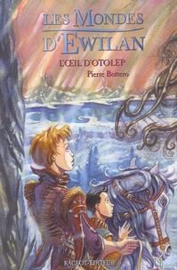 Epub books à télécharger gratuitement pour mobile Les Mondes d'Ewilan 9782700229875 par Pierre Bottero (Litterature Francaise) CHM PDF