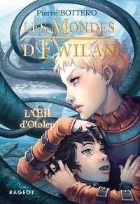 Livres gratuits à télécharger sur ipad 3 Les Mondes d'Ewilan Tome 2 en francais par Pierre Bottero