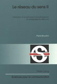 Pierre Boudon - Le réseau du sens II - Extension d'un principe monadologique à l'ensemble du discours.