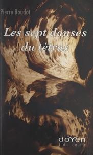 Pierre Boudot et Bernand Ginisty - Les sept danses du tétras.