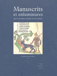 Manuscrits et enluminures dans le monde normand (Xe-XVe siècles).pdf