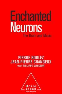 Pierre Boulez et Jean-Pierre Changeux - Enchanted Neurons - The Brain and Music.
