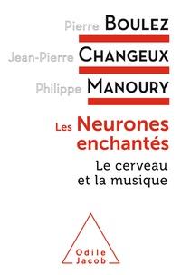 Pierre Boulez et Jean-Pierre Changeux - Les neurones enchantés - Le cerveau et la musique.