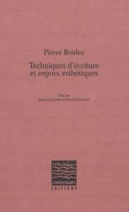 Pierre Boulez - Techniques d'écriture et enjeux esthétiques. 1 Cédérom