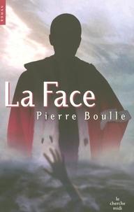 Pierre Boulle - La Face.