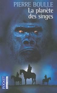Pierre Boulle - La planète des singes.