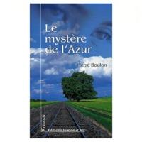 Pierre Boulon - Le mystère de l'Azur.