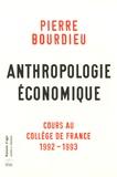 Pierre Bourdieu - Anthropologie économique - Cours au Collège de France 1992-1993.