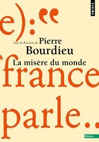 Pierre Bourdieu - La misère du monde.