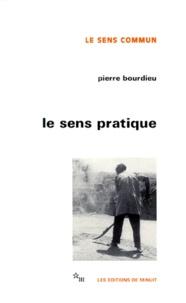 Pierre Bourdieu - Le Sens pratique.