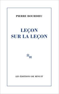 Leçon sur la leçon - Pierre Bourdieu |