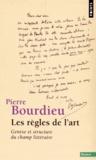 Pierre Bourdieu - Les règles de l'art - Genèse et structure du champ littéraire.
