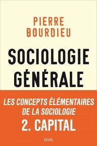 Pierre Bourdieu - Sociologie générale - Volume 2, Cours au Collège de France (1983-1986).