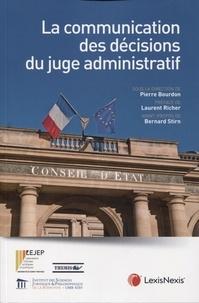 Pierre Bourdon - La communication des décisions du juge administratif.