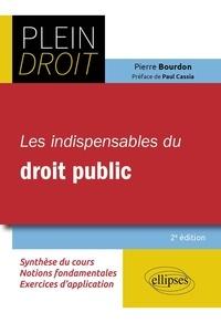 Pierre Bourdon - Les indispensables du droit public.
