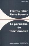Pierre Bouretz et Evelyne Pizier - Le Paradoxe du fonctionnaire.