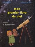 Pierre Bourge et Dominique Dallery - Mon premier livre du ciel.