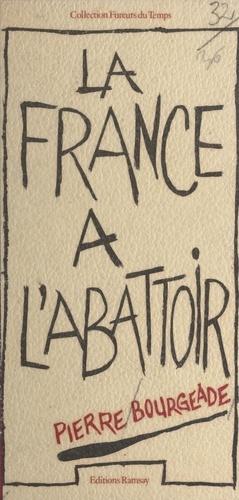 La France à l'abattoir