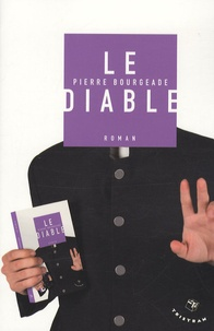 Pierre Bourgeade - Le diable.