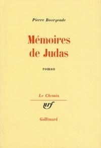 Pierre Bourgeade - Mémoires de Judas.