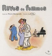 Pierre Bourgeade et  Willem - Rêves de femmes.