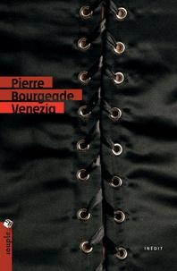 Pierre Bourgeade - Venezia.