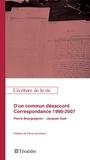 Pierre Bourguignon et Jean-Pierre Guis - D'un commun désacord - Correspondance 1990-2007.