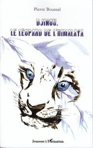 Pierre Boussel et Nicolas Le Tutour - Djinou, le léopard de l'Himalaya.