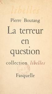 Pierre Boutang - La terreur en question - Lettre à Gabriel Marcel.
