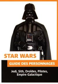 Pierre Bouvet - Star Wars - Guide des personnages.