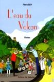 Pierre Boy - L'eau du volcan.