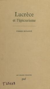 Pierre Boyancé - Lucrèce et l'épicurisme.