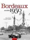 Pierre Brana et Joëlle Dusseau - Bordeaux années 1950.