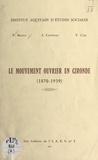 Pierre Brana et J. Cavignac - Le mouvement ouvrier en Gironde - 1870-1939.