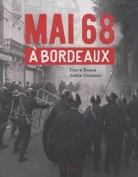 Pierre Brana et Joëlle Dusseau - Mai 68 à Bordeaux.
