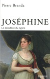Pierre Branda - Joséphine, le paradoxe du cygne.