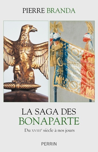 La saga des Bonaparte - Pierre Branda - Format ePub - 9782262075712 - 15,99 €