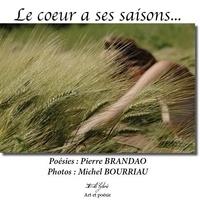 Pierre Brandao - Le coeur a ses saisons.