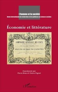 Pierre Bras et Claire Pignol - L'Homme et la Société N° 200, 2016/2 : Economie et littérature.