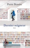 Pierre Brasme - Dernier seigneur.