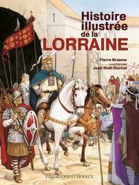 Pierre Brasme - Histoire illustrée de la Lorraine.